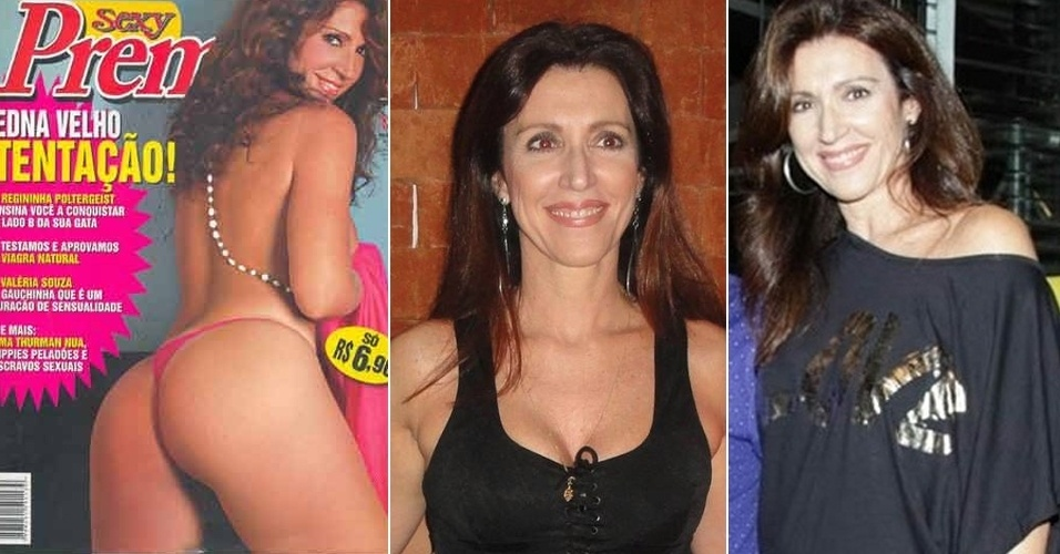 Edna Velho, 47, ficou marcada pelo bord&#227;o &#34;Seu velho bab&#227;o!&#34;, em um quadro no programa programa &#34;A Pra&#231;a &#201; Nossa&#34;, do SBT, onde atuou por mais de uma d&#233;cada. Ap&#243;s fazer quatro ensaios nus, ela passou a investir na sua carreira teatral