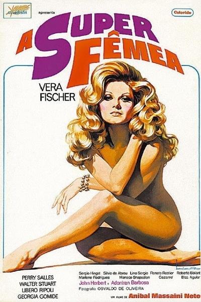 """Cartaz do filme pornochanchada """"A Super Fêmea"""", de 1973, com a atriz Vera Fischer"""