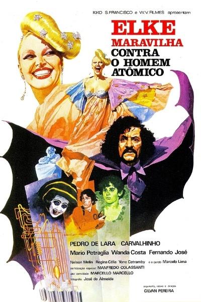 """1978 - Elke Maravilha foi a estrela de """"Elke Maravilha contra o Homem Atômico"""", filme infantil de Gilvan Pereira. Vinte e anos depois, Elke atuaria em uma nova produção infantil: """"Xuxa Requebra"""" (1999)"""