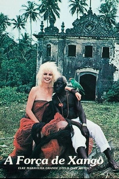 """1978 - Elke Maravilha integrou o elenco do filme """"A força de Xangô"""", de Iberê Iberê Cavalcante"""