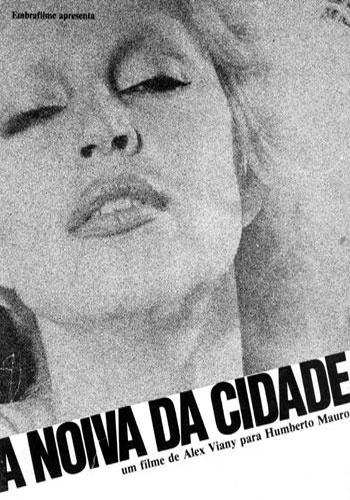 """1978 - Elke Maravilha também teve destaque no filme """"A noiva da cidade"""", de Alex Vianny"""
