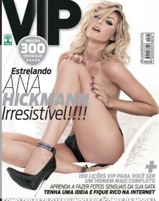 """Ana Hickmann aparece com uma produção muito sensual na capa da revista """"VIP"""" de março de 2010, lançada no dia do aniversário de 29 anos da modelo"""
