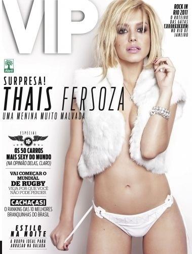 """A revista """"VIP"""" divulgou a capa da edição de setembro de 2011, com a atriz Thaís Fersoza. Este não foi o primeiro ensaio sensual da atriz. Em agosto, ela participou da seção """"Happy Hour"""", da """"Playboy"""""""