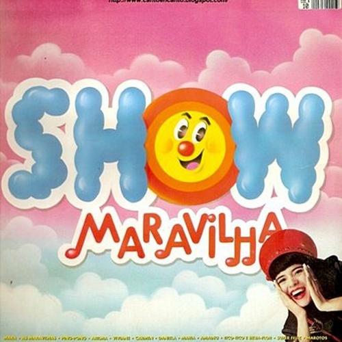 'Show Maravilha' - Álbum de estreia da apresentadora Mara Maravilha, ícone dos anos 80