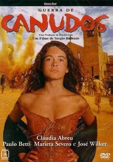"""Em 1997, Cláudia Abreu esteve no filme """"Canudos"""", que mostrava os fatos do conflito vistos pela ótica de uma família com opiniões conflitantes sobre Antônio Conselheiro"""