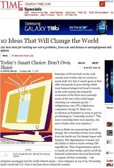 """Em maio de 2011, a revista americana """"Time"""" listou a prática do Consumo Colaborativo entre as """"10 ideias que vão mudar o mundo"""""""