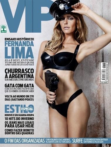 """30.abr.2013 - Fernanda Lima aparece poderosa na capa da edição de maio da revista """"Vip"""". A apresentadora, que ficou no 9º lugar na lista das """"100+ sexy"""" da publicação no ano passado, encarnou uma policial pra lá de sensual e, em entrevista, falou sobre a carreira, sexualidade e vida íntima"""