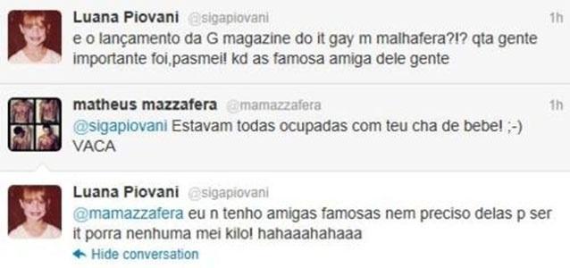 Luana Piovani fechou sua conta no Twitter, que tinha mais de 300 mil seguidores, mas marcou a rede social com uma série de posts polêmicos e respostas ácidas aos usuários da rede. No post acima, a atriz discute com o stylist e apresentador de TV Matheus Mazzafera.