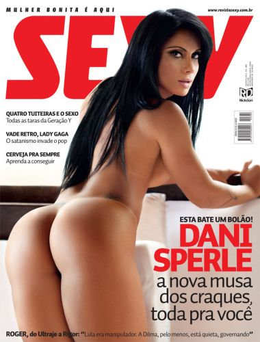 A modelo Dani Sperle, ex de Alexandre Frota e com casos com Adriano e Neymar no currículo, é capa da revista 'Sexy' de agosto. A publicação a descreve como 'a nova musa dos craques'.